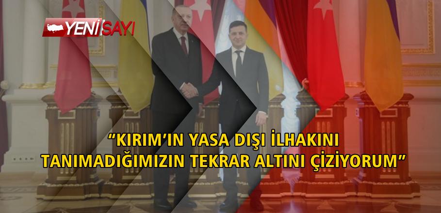 """""""KIRIM'IN İLHAKINI TANIMADIK, TANIMAYACAĞIZ"""""""
