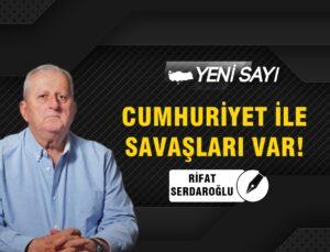 Rifat Serdaroğlu: Bu savaşta tarafız!